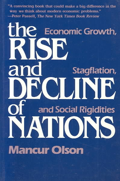 The Rise and Decline of Nations By Olson, Mancur
