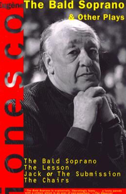 The Bald Soprano and Other Plays By Ionesco, Eugene