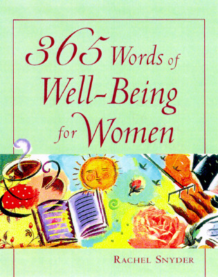 365 Words of Well-Being for Women By Snyder, Rachel